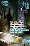 The Deadly Breath of the Mummy – Der Todeshauch der Mumie (Boy Zone)