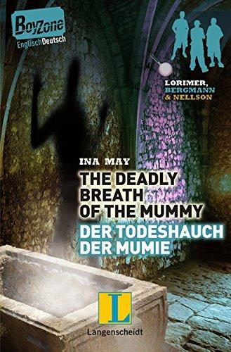 The Deadly Breath of the Mummy – Der Todeshauch der Mumie (Boy Zone)