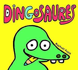 """Afficher """"Dingosaures"""""""