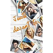 4 - Juste devant toi (French Edition)