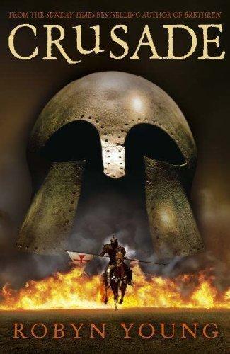 Crusade (Brethren Trilogy 2) by Young, Robyn ( 2007 )