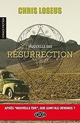 RÉSURRECTION (NOUVELLE ÈRE t. 2)