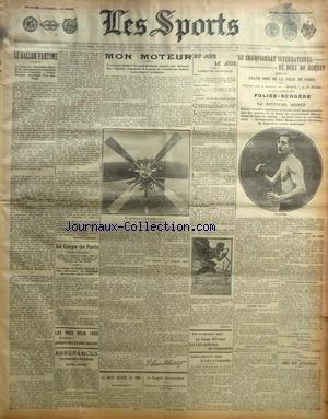 SPORTS (LES) [No 1063] du 29/10/1907 - LA BOXE - LE CHAMPIONNAT INTERNATIONAL DE BOXE DE COMBAT - MON MOTEUR PAR ROBERT ESNAULT-PELTERIE - LE BALLON FANTOME - LE FERNANDEZ-DURO - LA COUPE DE PARIS - LA COUPE BENNETT EN 1908 - LE CONGRES AERONAUTIQUE