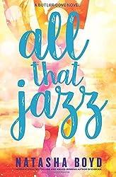 All That Jazz: A Butler Cove Novel by Natasha Boyd (2016-03-19)