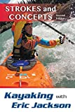 Kayaking with Eric Jackson: Strokes and Concepts