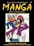 Guia Curso de Desenho Mangá para Iniciantes 01 (Portuguese Edition)