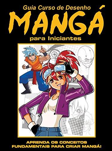 Guia Curso de Desenho Mangá para Iniciantes 01 (Portuguese Edition) por On Line Editora
