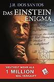 Das Einstein Enigma von J.R. Dos Santos