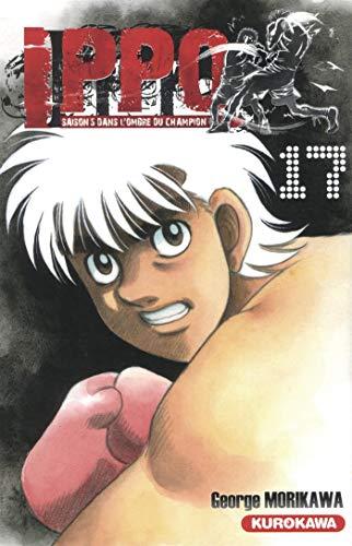 Ippo - saison 5, Dans l'ombre du champion - tome 17 (17) par George MORIKAWA
