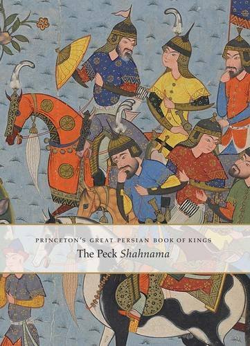 Princeton's Great Persian Book of Kings: Myths, Legends, and History by Marianna Shreve Simpson (2016-01-05)