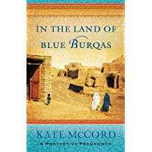 In the Land of Blue Burqas (English Edition)