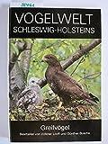 Vogelwelt Schleswig-Holsteins / Greifvögel - Volker Looft, Günther Busche