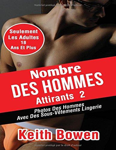 Nombre Des Hommes Attirants 2: Photos Des Hommes Avec Des Sous-Vêtements Lingerie par Keith Bowen