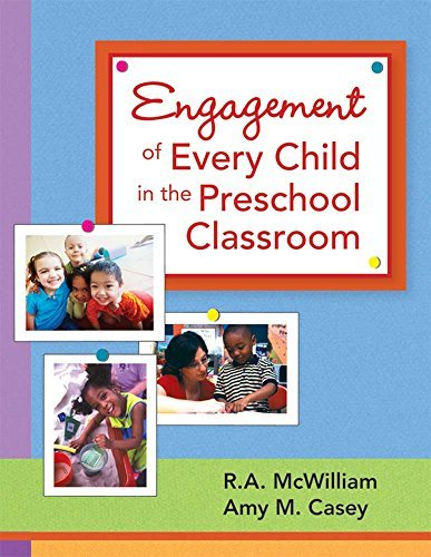 Engagement of Every Child in the Preschool Classroom by R. A. McWilliam (2007-11-06)