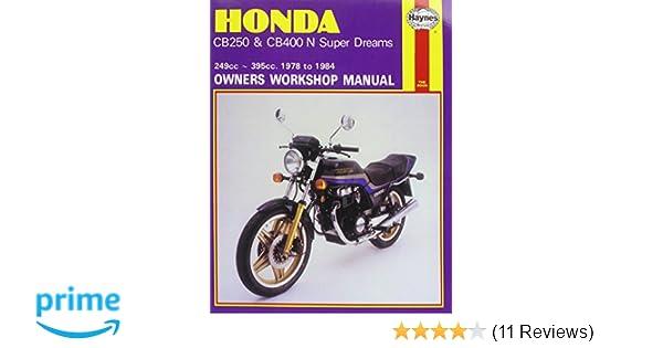 honda cb250 cb400n super dreams 1978 1984 motorcycle manuals rh amazon co uk Netgear CM400 Honda CB500T