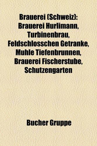brauerei-schweiz-brauerei-hurlimann-turbinenbrau-feldschlosschen-getranke-muhle-tiefenbrunnen-brauer