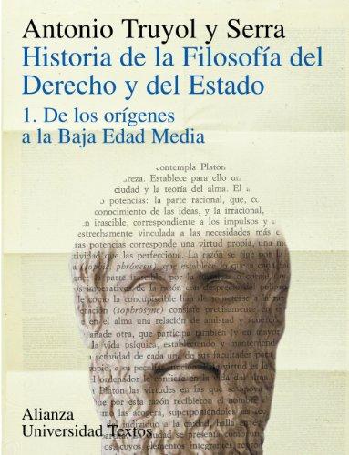 Historia De La Filosofía Del Derecho Y Del Estado: 1. De Los Orígenes A La Baja Edad Media