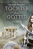 Tochter der Götter - Glutnacht: Roman (Tochter-der-Götter-Trilogie, Band 1)