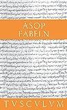 Fabeln: Griechisch - Deutsch (Sammlung Tusculum)