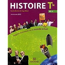 Histoire Tle ES, L Regards historiques sur le monde actuel : Programme 2012
