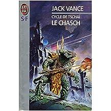 Cycle de Tschaï 1 Le chasch / Vance, Jack / Réf: 32265