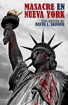 Masacre en Nueva York (Spanish Edition) by [Skinner, David J.]