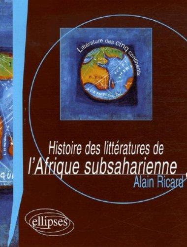 Histoire des littératures de l'Afrique subsaharienne