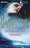Gebieterin des Wassers: Roman (Sea Haven, Band 1)