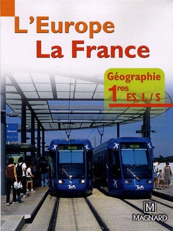 Géographie 1e ES, L/S : L'Europe, la France