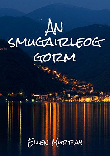 An smugairleog gorm (Irish Edition) por Ellen Murray