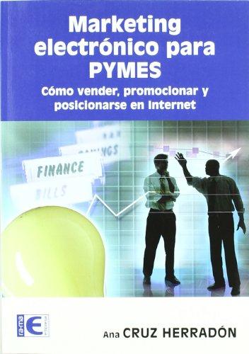 Marketing electrónico para PYMES por Ana María Cruz Herradón