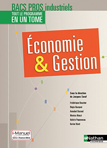 Economie-Gestion 2e/1re/Tle Bac Pro Industriels