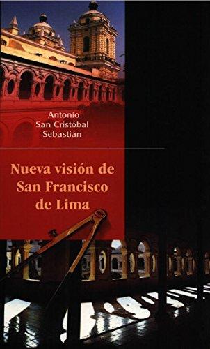 Nueva visión de San Francisco de Lima (Travaux de l'IFÉA)