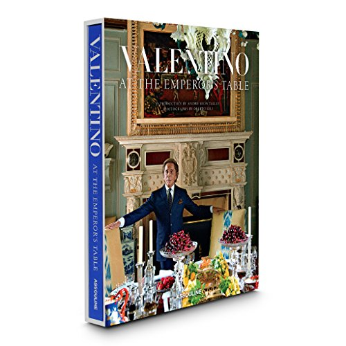 Valentino. At The Emperors Table (Legends)