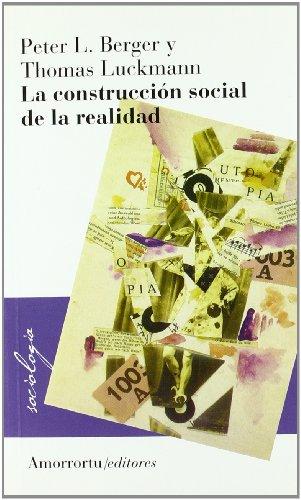 Descargar Libro La Construcción Social De La Realidad (Sociología) de Peter Berger Thomas Luckmann