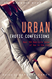 The Mammoth Book of Urban Erotic Confessions (Mammoth Books)