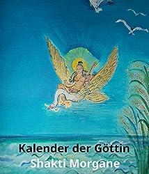 Kalender der Göttin: ein spiritueller Hexenkalender