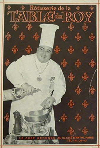 rotisserie-de-la-table-du-roy-recettes-et-trucs-devoiles-par-le-chef-georges-du-restaurant-ledoyen