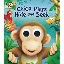 Googly Eyes: Chico Plays Hide and Seek