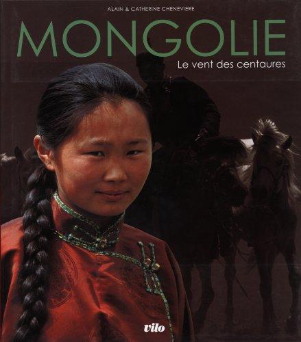 Mongolie : Le vent des centaures -