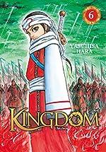 Kingdom - Tome 6 de Yasuhisa Hara
