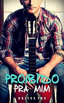 Proibido Pra Mim (Portuguese Edition) von [FRS, Halice]