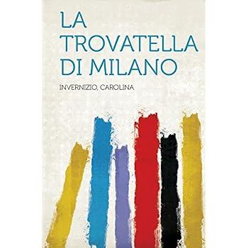 La Trovatella Di Milano