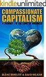 Compassionate Capitalism: A Journey t...