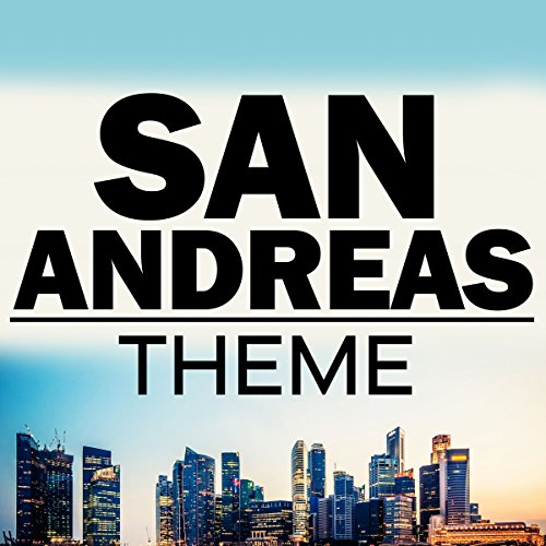 San Andreas Theme (From