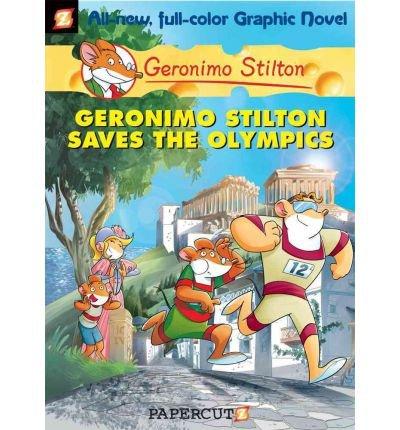 [ [ GERONIMO STILTON SAVES THE OLYMPICS (GERONIMO STILTON GRAPHIC NOVELS #10) BY(STILTON, GERONIMO )](AUTHOR)[HARDCOVER]