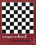 El juzgador de ajedrez (Vanguardia Clasica)