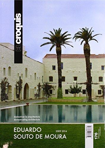 Eduardo Souto de Moura, 2009-2014 : domesticar la arquitectura = domesticating architecture (EL CROQUIS, Band 176) (Souto De Moura)