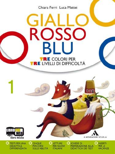 Giallo, rosso, blu. Per la Scuola media. Con espansione online: 1