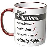 Wandkings® Tasse, Schriftzug: Endlich Ruhestand … - ROT